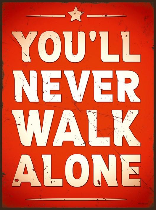 You Never Walk Alone Original